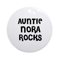 AUNTIE NORA ROCKS Ornament (Round)