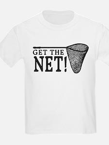 Get the Net! T-Shirt