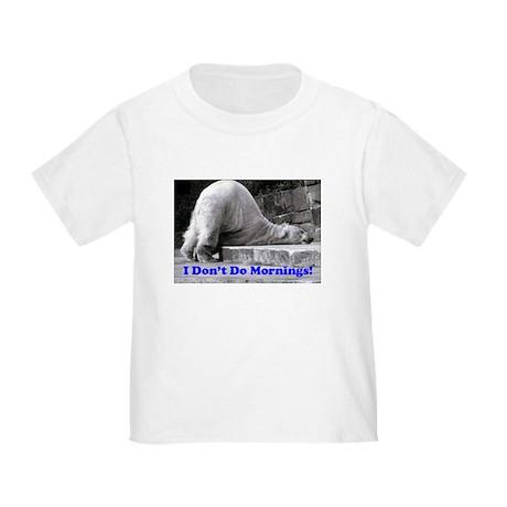 Mornings Toddler T-Shirt