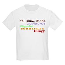 whatchamacallit T-Shirt