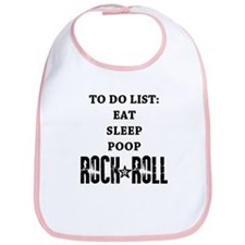"""To Do List: Eat Sleep Poop Rock And Roll&quo"