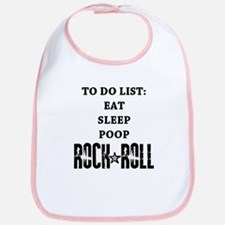 """""""To Do List: Eat Sleep Poop Rock And Roll&quo"""