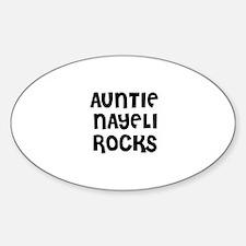 AUNTIE NAYELI ROCKS Oval Decal