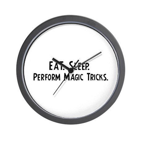 Eat, Sleep, Perform Magic Tri Wall Clock