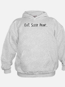 Eat, Sleep, Paint Hoodie