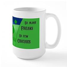 Circus and Freaks Mug