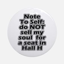 Hall H Note To Self Ornament (Round)