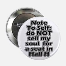 "Hall H Note To Self 2.25"" Button"