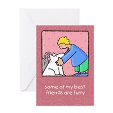 My Best Friends Are Furry Greeting Card