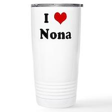 I Love Nona Travel Mug