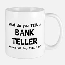 Tell A Teller Mug