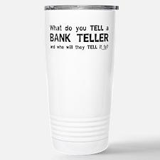 Tell A Teller Travel Mug