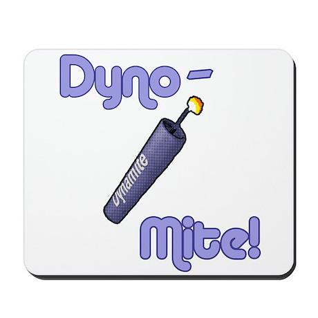 Dyno-Mite! Mousepad