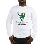 Beer and a Big Shillelagh! Long Sleeve T-Shirt