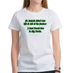 There's a Snake in My Pants! Women's T-Shirt