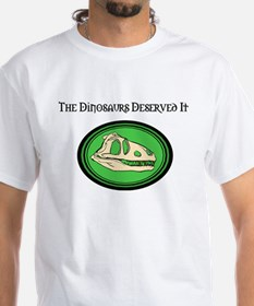 The Dinosaurs Deserved It Plain White Tee