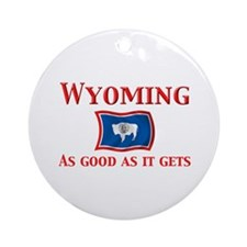 Wyoming Good As Ornament (Round)