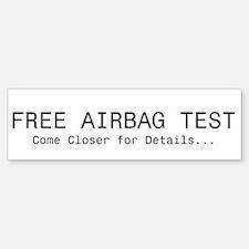 Airbag Test Bumper Bumper Bumper Sticker