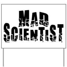 Mad Scientist Yard Sign