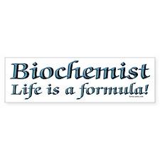 Biochemist Bumper Bumper Sticker