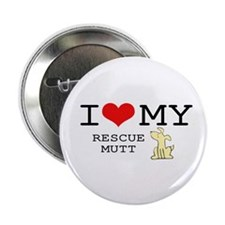 "I Love My Rescue Mutt 2.25"" Button"