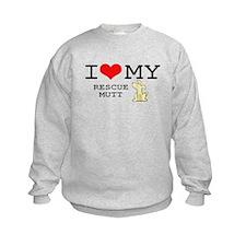 I Love My Rescue Mutt Sweatshirt