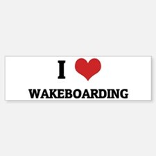 I Love Wakeboarding Bumper Car Car Sticker
