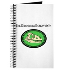The Dinosaurs Deserved It Journal