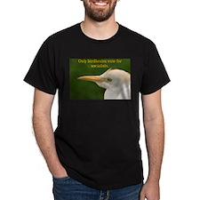 Only Birdbrains... T-Shirt