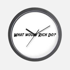 What would Rich do? Wall Clock