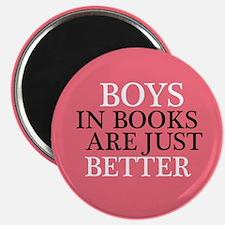 Boys In Books are Better Magnet