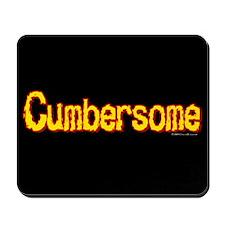 Cumbersome Mousepad