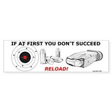 If at first you don't succeed, reload! Single