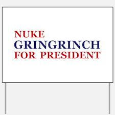Gringrinch for President Yard Sign