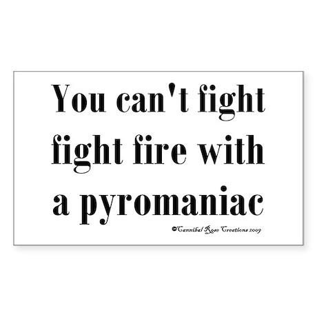 Pyromaniac Rectangle Sticker