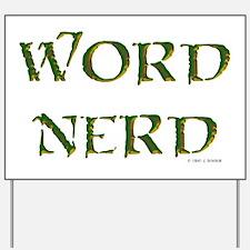 Word Nerd (medieval) Yard Sign