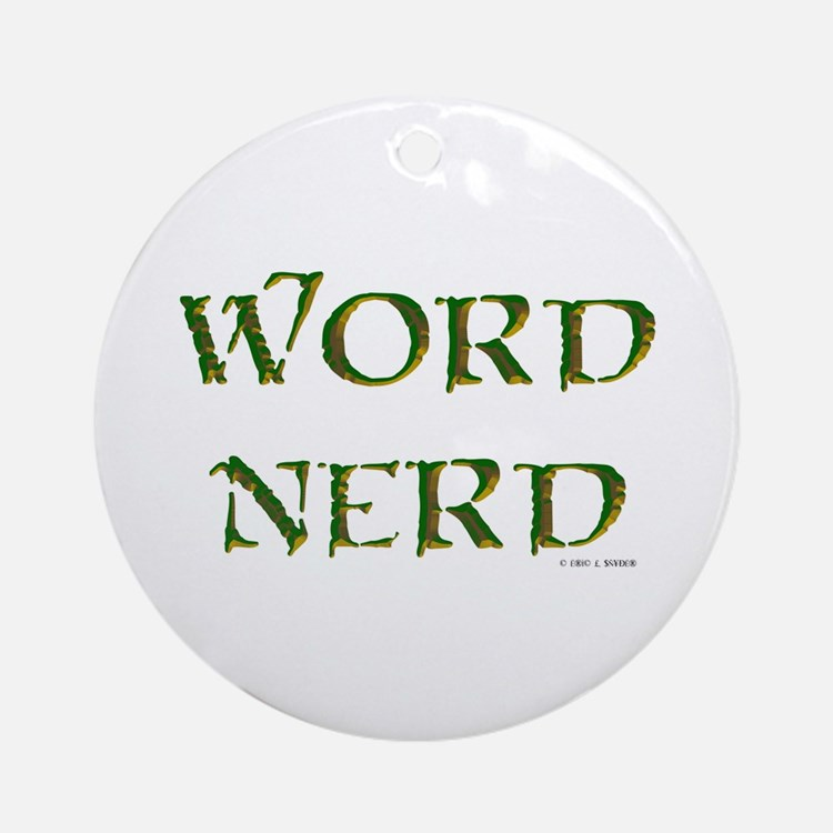 Word Nerd (medieval) Ornament (Round)