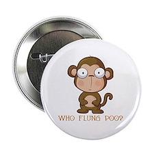 """Who Flung Poo? 2.25"""" Button"""