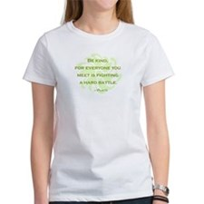 Plato Quote: Be Kind -- Tee