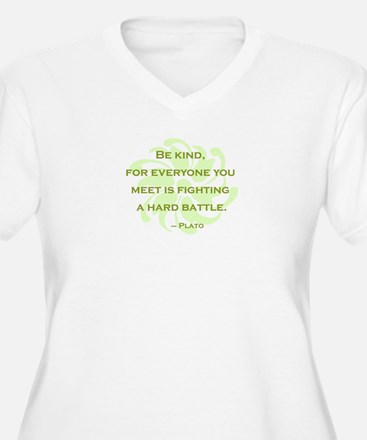 Plato Quote: Be Kind -- T-Shirt
