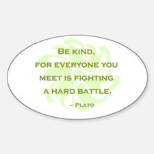 Plato Quote: Be Kind -- Decal