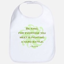 Plato Quote: Be Kind -- Bib