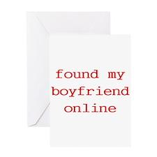 Found My Boyfriend Online Greeting Card