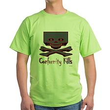 Conformity Kills /T-Shirt