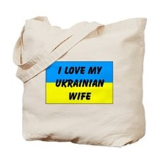 My Ukrainian Wife Tote Bag