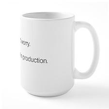 We'll Test it in Production Mug