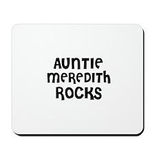 AUNTIE MEREDITH ROCKS Mousepad