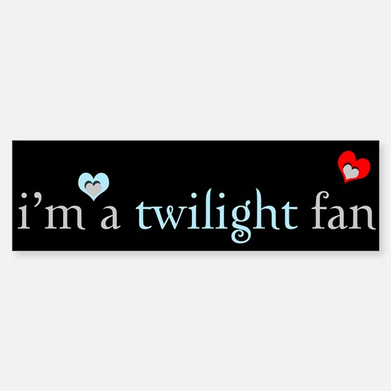 """I'm a Twilight fan"" Bumper Bumper Bumper Sticker"