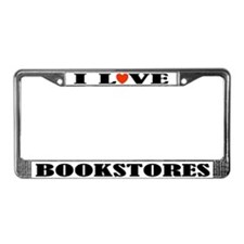 I Love Bookstores License Plate Frame