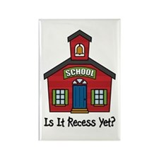 Is It Recess Yet Rectangle Magnet